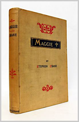 MAGGIE A GIRL OF THE STREETS. Stephen Crane