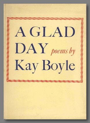 A GLAD DAY. Kay Boyle