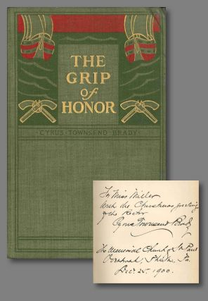 THE GRIP OF HONOR A STORY OF PAUL JONES AND THE AMERICAN REVOLUTION. Cyrus Townsend Brady