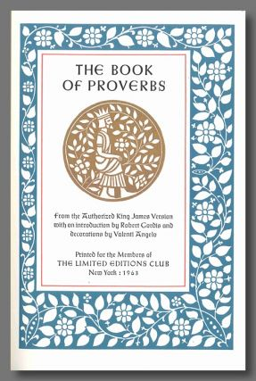 THE BOOK OF PROVERBS FROM THE AUTHORIZED KING JAMES VERSION. Valenti Angelo, design