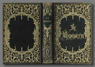 THE MIGNONETTE; A GIFT FOR ALL SEASONS. Gift Book - American, M. A. C