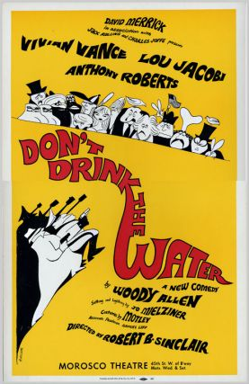 Theatre Window Card Poster for:] DON'T DRINK THE WATER. Woody Allen