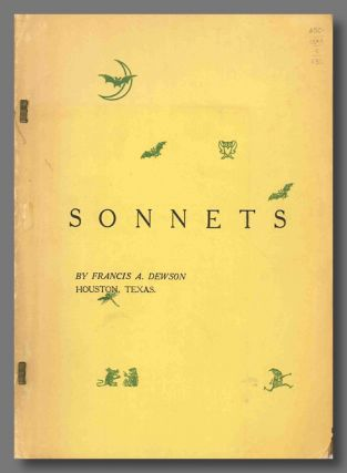 BOOK 1: SONNETS THE YEARLY PASSING. Amateur Press - Texas, Francis Alexander Dewson, b. 1881