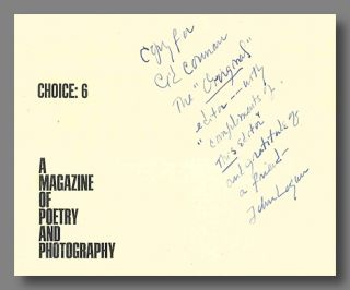 CHOICE: 6 A MAGAZINE OF POETRY AND PHOTOGRAPHY. John Logan, Aaron Siskind, eds