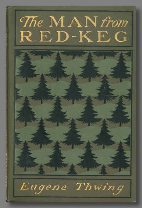 THE MAN FROM RED-KREG. Michigan Fiction, Eugene Thwing