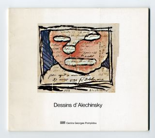 LES DESSINS D' ALECHINSKY AU MUSÉE NATIONAL D'ART MODERNE. Pierre Alechinsky