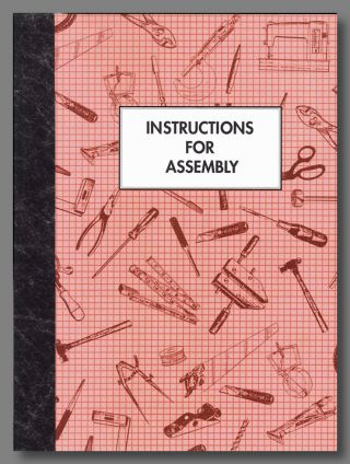 INSTRUCTIONS FOR ASSEMBLY THREE HOW-TO PROJECTS THAT WILL IMPROVE YOUR LIFE. Carol Barton