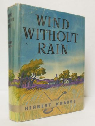 WIND WITHOUT RAIN. Herbert Krause