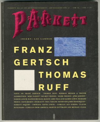 PARKETT [Whole number 28]. Franz Gertsch, Thomas Ruff, Liz Larner