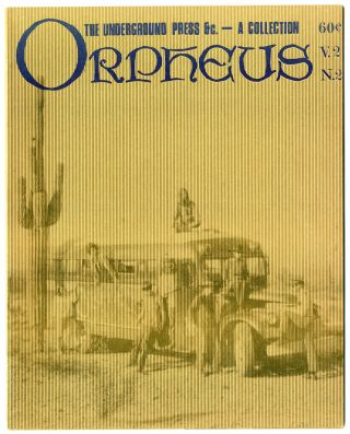 ORPHEUS THE UNDERGROUND PRESS &c. - A COLLECTION [wrapper title]. Alternative Press