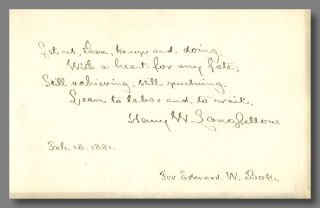 Autograph Quotation, Signed, and Autograph Letter, Signed]. Henry W. Longfellow