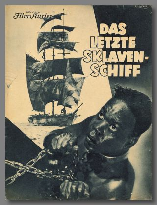 DAS LETZTE SKLAVEN-SCHIFF [i.e. SLAVE SHIP]. William Faulkner, screenwriter