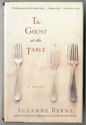 THE GHOST AT THE TABLE. Suzanne Berne