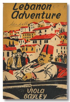 LEBANON ADVENTURE. Viola Bayley
