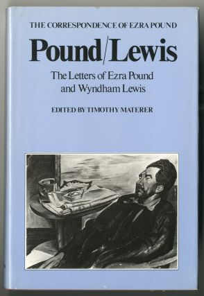 POUND / LEWIS THE LETTERS OF EZRA POUND AND WYNDHAM LEWIS. Ezra Pound, Wyndham Lewis