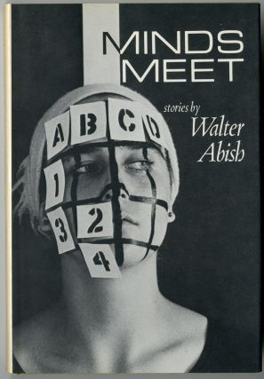 MINDS MEET. Walter Abish