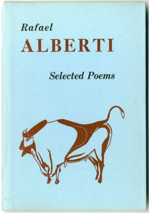 SELECTED POEMS. Rafael Alberti