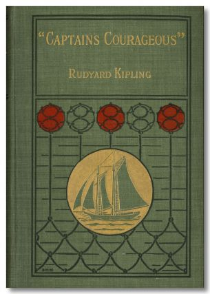 """CAPTAINS COURAGEOUS"" A STORY OF THE GRAND BANKS. Rudyard Kipling"