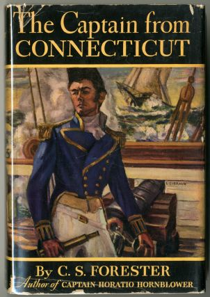 THE CAPTAIN FROM CONNECTICUT. C. S. Forester