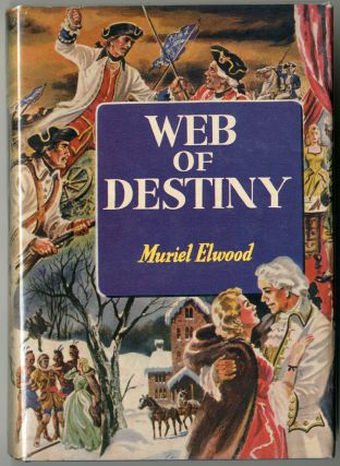 WEB OF DESTINY. Muriel Elwood