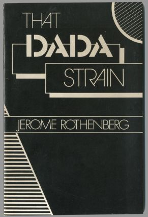 THAT DADA STRAIN. Jerome Rothenberg