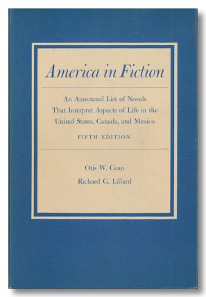 AMERICA IN FICTION AN ANNOTATED LIST OF NOVELS THAT INTERPRET ASPECTS OF LIFE IN THE UNITED...