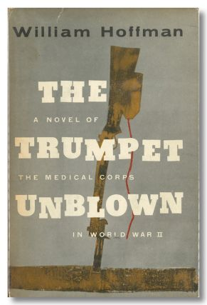 THE TRUMPET UNBLOWN. William Hoffman