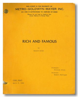 RICH AND FAMOUS. Gerald Ayres, sourcework, screenwriter, John Van Druten
