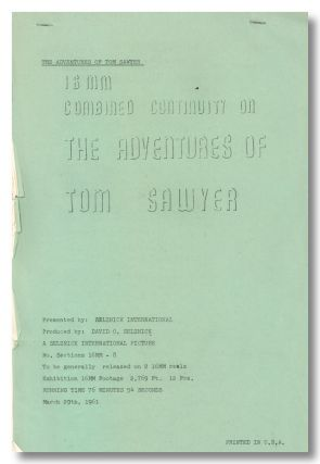 16 MM COMBINED CONTINUITY ON THE ADVENTURES OF TOM SAWYER ... [wrapper title]. Samuel L. Clemens,...
