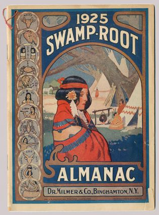 DR. KILMER'S SWAMP-ROOT ALMANAC AND WEATHER FORECASTS FOR 1925 [caption title]. Patent Medicine,...
