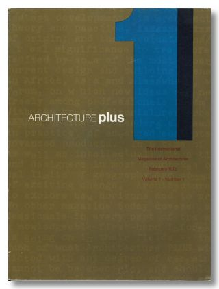 ARCHITECTURE PLUS THE INTERNATIONAL MAGAZINE OF ARCHITECTURE. Architecture