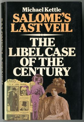 SALOME'S LAST VEIL THE LIBEL CASE OF THE CENTURY. Michael Kettle