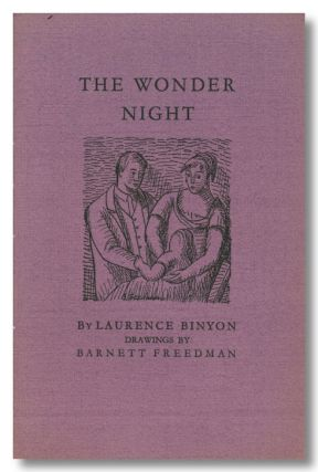 THE WONDER NIGHT. Laurence Binyon, Barnett Freedman.