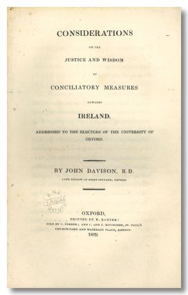 CONSIDERATION ON THE JUSTICE AND WISDOM OF CONCILIATORY MEASURES TOWARDS IRELAND. ADDRESSED TO...
