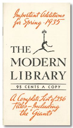IMPORTANT ADDITIONS FOR SPRING - 1935 THE MODERN LIBRARY ... A COMPLETE LIST OF 236 TITLES ... [wrapper title]. Modern Library - Catalogue.