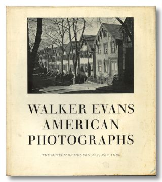 AMERICAN PHOTOGRAPHS. Walker Evans, Lincoln Kirstein, essay