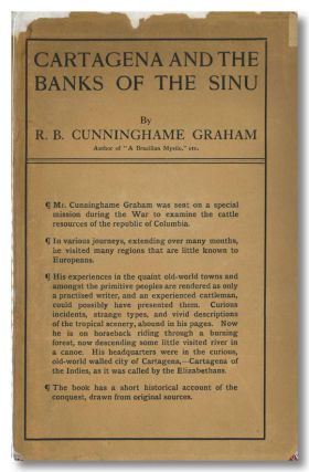 CARTAGENA AND THE BANKS OF THE SINÚ. R. B. Cunninghame Graham