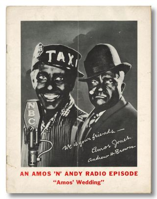 "AN AMOS 'N' ANDY RADIO EPISODE ""AMOS' WEDDING"" [wrapper title]. Amos 'n' Andy, Charles Correll,..."