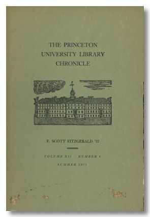 THE PRINCETON UNIVERSITY LIBRARY CHRONICLE. F. Scott Fitzgerald