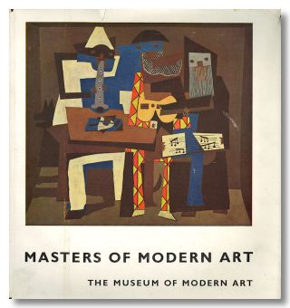 MASTERS OF MODERN ART. Alfred H. Barr, Jr., ed