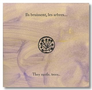ILS BRUISSENT, LES ARBRES ... THEY RUSTLE, TREES. Lionel Ray, Julius Baltazar, pseud. of Robert...