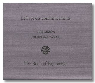 LE LIVRE DES COMMENCEMENTS ... THE BOOK OF BEGINNINGS.