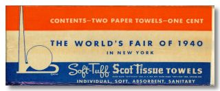 CONTENTS - TWO PAPER TOWELS - ONE CENT THE WORLD'S FAIR OF 1940 IN NEW YORK ... [wrapper title