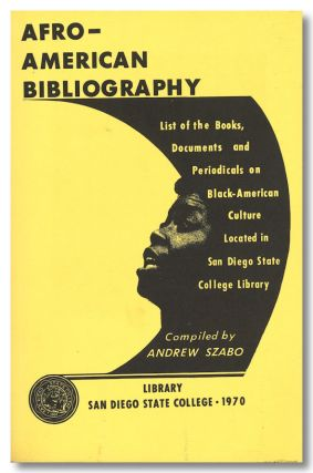 AFRO-AMERICAN BIBLIOGRAPHY LIST OF THE BOOKS, DOCUMENTS AND PERIODICALS ON BLACK- AMERICAN...