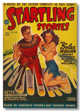 """The Solar Invasion,"" contained in STARTLING STORIES. Manly Wade Wellman"