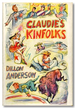 CLAUDIE'S KINFOLKS. Dillon Anderson