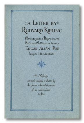 A LETTER BY ... CONCERNING A PROPOSAL TO BUY THE COTTAGE IN WHICH EDGAR ALLAN POE WROTE ULLALUME...