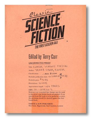 CLASSIC SCIENCE FICTION THE FIRST GOLDEN AGE. Terry Carr, ed