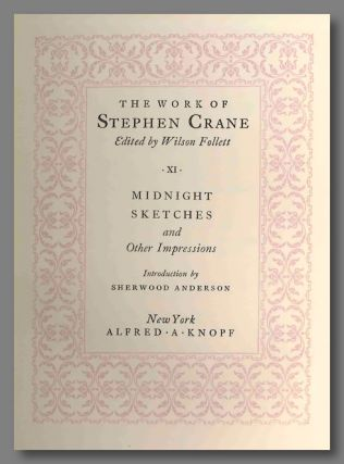 THE WORK OF STEPHEN CRANE. Stephen Crane